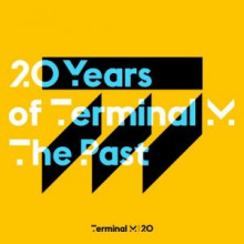 VA - 20 Years Of Terminal M - The Past (Terminal M)