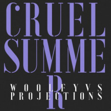 Woolfy Vs Projections - Cruel Summer (Musumeci Remixes) (Permanent Vacation)