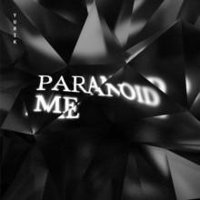 Yubik - Paranoid Me (ATLANT)