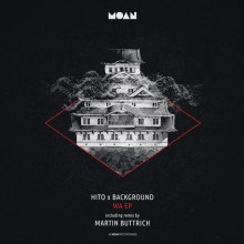 Hito, Background – Wa EP (+Martin Buttrich Remix) (Moan)