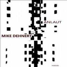 Mike Dehnert - ANLAUT (Fachwerk)
