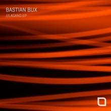 Bastian Bux - Lagano EP (Tronic)