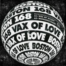 Boston 168 - Vax Of Love (Bpitch)
