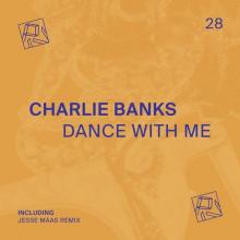 Charlie Banks - Dance With Me (PIV)