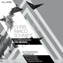 Chris Maico Schmidct - Automation Remixes (BluFin)