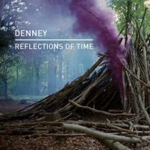 Denney - Reflections Of Time (Knee Deep In Sound)