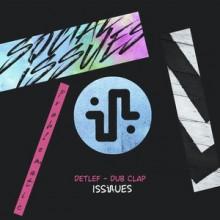 Detlef - Dub Clap (Issues)