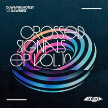Duwayne Motley, rawBeetz - Crossed Signals, Vol. 10 (Salted)