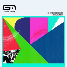 Groove Armada & Nick Littlemore - Get Out On The Dancefloor (Krystal Klear Remix)
