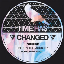 Gruuve - Below The Moon EP (Time Has Changed)