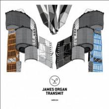 James Organ - Transmit (Last Night On Earth)