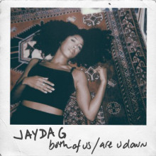 Jayda G - Both Of Us / Are U Down (Ninja Tune)