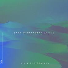 Jody Wisternoff & Rondo Mo - Lately (Eli & Fur Remixes) (Anjunadeep)