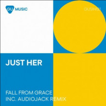 Just Her - Fall From Grace (Gu Music)