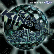 Kerri Chandler - Mix The Vibe: Kaoz On King Street [UNMIXED] (King Street Classics)