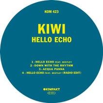 Kiwi - Hello Echo (Kompakt)