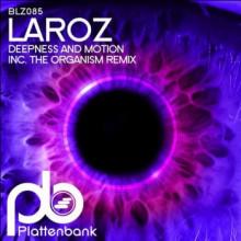 Laroz - Deepness And Motion (Plattenbank)