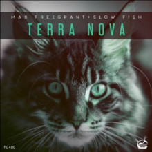 Max Freegrant & Slow Fish - Terra Nova (Freegrant)