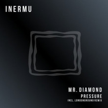 Mr.Diamond - Pressure (Inermu)