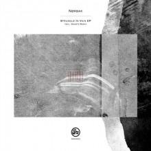 NØRBAK - Struggle In Vain EP (Inc Kwartz Remix) (Soma)