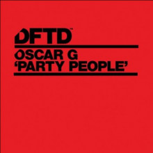 Oscar G - Party People (Dftd)