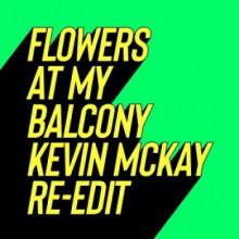 Paul Rudder & Cøhen - Flowers At My Balcony - Kevin McKay Re-Edits (Glasgow Underground)