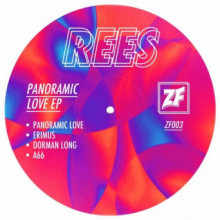 Rees - Panoramic Love EP (Zone Focus)