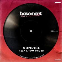 Reza, Tom Chubb - Sunrise (Basement)