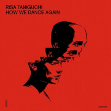 Risa Taniguchi - How We Dance Again (Second State)