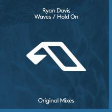 Ryan Davis - Waves / Hold On (Anjunadeep)