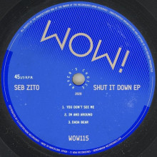 Seb Zito - Shut It Down EP (Wow!)
