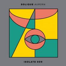 Solique - Aurora (ISOLATE)