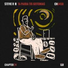 Stevie R - Ta Paidia Tis Geitonias (Chapter 24)