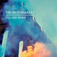 The Deepshakerz - Falling Down (Knee Deep In Sound)