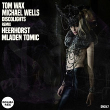 Tom Wax, Michael Wells - DiscoLights (Dolma)