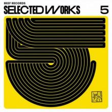 VA - Selected Works #5 (BEEF)