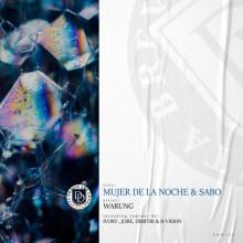 Warung - Mujer De La Noche & Sabo (Remixes) (Dear Deer)