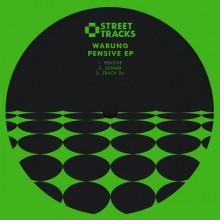 Warung - Pensive EP (W&O Street Tracks)