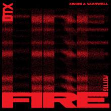 Xinobi, Vaarwell – Fire [DT116]