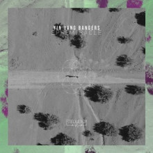 Yin Yang Bangers - Ephemiracle (Frequenza)