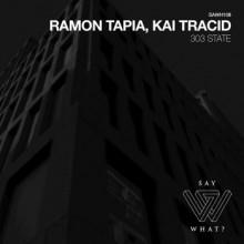 Ramon Tapia & Kai Tracid - 303 State (Say What?)