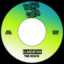 Alan Da Funk - The Disco (Sure Cuts)
