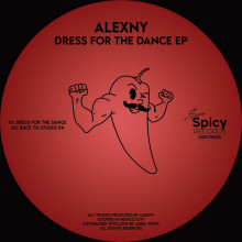 Alexny - Dress For The Dance EP (Super Spicy)