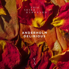 Anderholm - Delirious (This Never Happened)