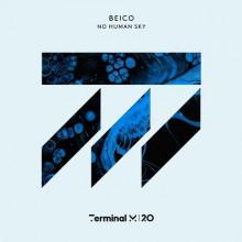 Beico - No Human Sky (Terminal M)