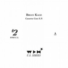 Brian Kage - The Cassette Cuts EP (We Play House)