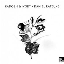 Daniel Rateuke & Kadosh & Ivory - Dami / Patu / Indian Summer / Endless (Stil Vor Talent)