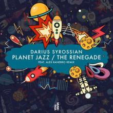 Darius Syrossian - Planet Jazz / The Renegade (VIVa)