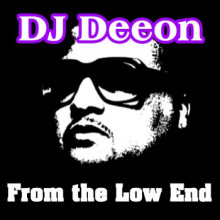 Dj Deeon - From the Low End (Ghetto Rhythm Composers)