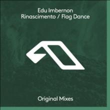Edu Imbernon - Rinascimento / Flag Dance (Anjunadeep)